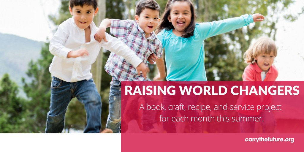The Summer of Raising World Changers: August Activities