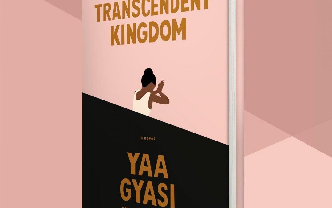 Recommended Reading:  Transcendent Kingdom